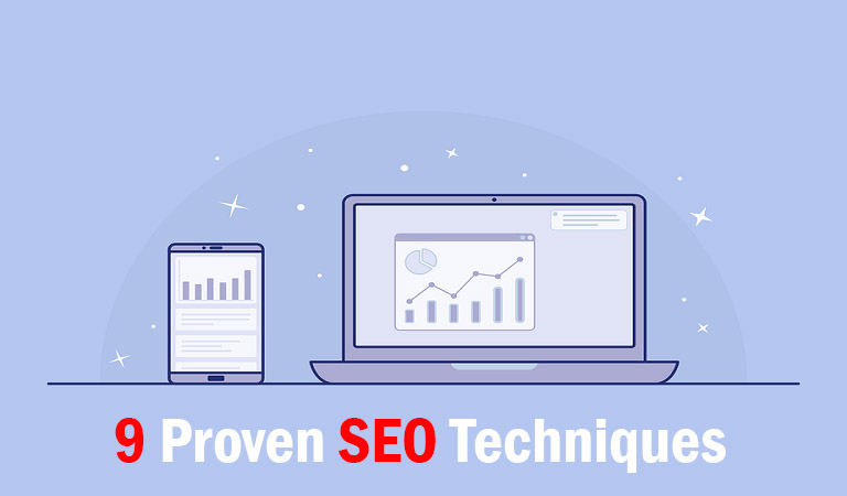 9 Proven SEO Techniques To Drive Traffic In 2019