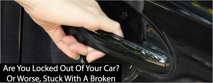 Are You Locked Out Of Your Car? Or Worse, Stuck With A Broken Key!